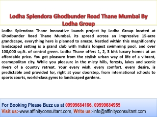 Lodha Splendora Ghodbunder Road Thane Mumbai Homes