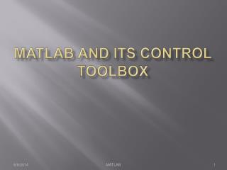 MATLAB and its Control Toolbox