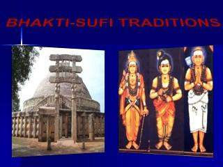 BHAKTI-SUFI TRADITIONS