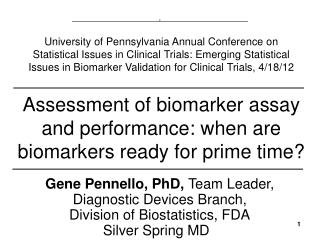 Assessment of biomarker assay and performance: when are biomarkers ready for prime time?