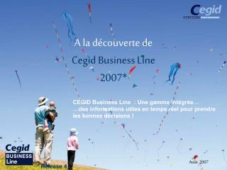 A la découverte de Cegid Business Line 2007*