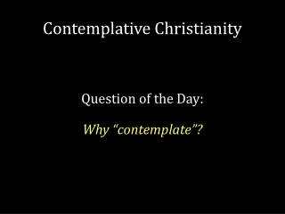 Contemplative Christianity