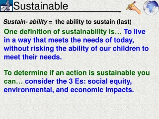 Sustain- ability  =