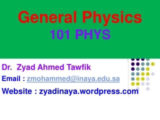 General Physics 101 PHYS