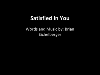 Satisfied In You