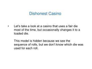 Dishonest Casino