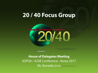 20 / 40 Focus Group