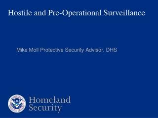 Hostile and Pre-Operational Surveillance