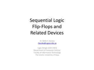 Sequential Logic Flip-Flops and Related Devices