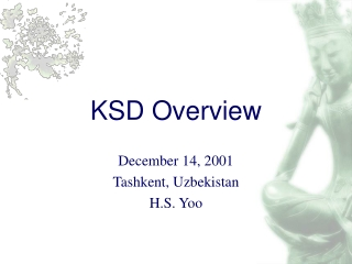 KSD Overview