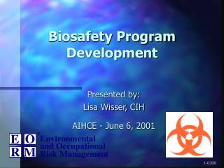 Biosafety Program Development