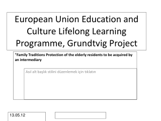 European Union Education and Culture Lifelong Learning Programme, Grundtvig Project