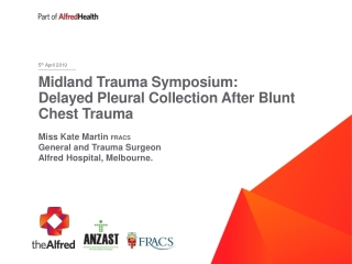 Midland Trauma Symposium: Delayed Pleural Collection After Blunt Chest Trauma