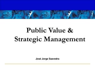 Public Value & Strategic Management
