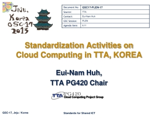 Standardization Activities on Cloud Computing in TTA,  KOREA