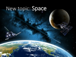 New topic:  Space