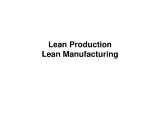 Lean Production Lean Manufacturing