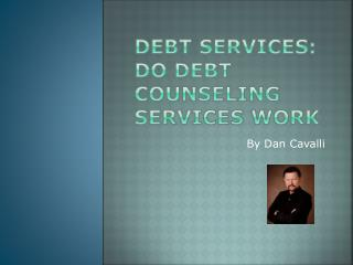 Do Debt Counseling Services Work?