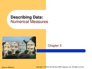Describing Data: Numerical Measures