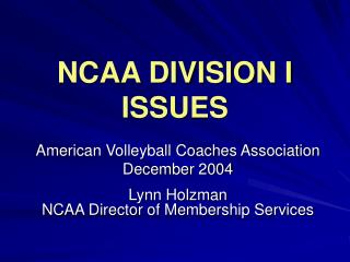 NCAA DIVISION I ISSUES