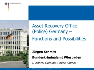 Asset Recovery Office (Police) Germany – Functions and Possibilities