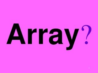 Array ?