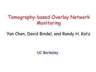 Tomography-based Overlay Network Monitoring