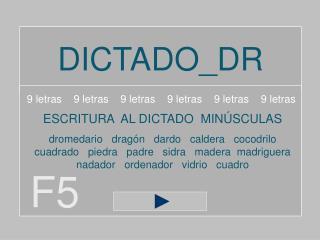 DICTADO_DR