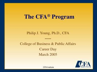 The CFA ® Program