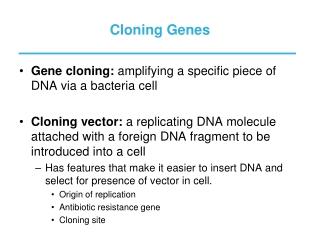 Cloning Genes