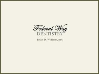 Federal Way WA Cosmetic Dentist Brian Williams DDS