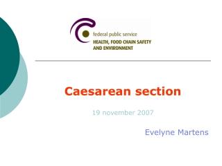 Caesarean section 19 november 2007 Evelyne Martens