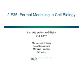 2IF35: Formal Modelling in Cell Biology