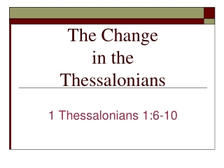 The Change in the Thessalonians