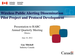 Wireless Public Alerting Dissemination Pilot Project and Protocol Development