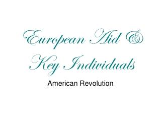 European Aid & Key Individuals