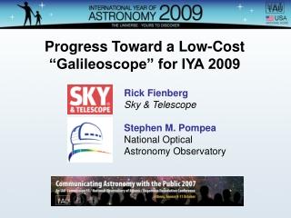 "Progress Toward a Low-Cost ""Galileoscope"" for IYA 2009"