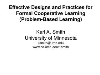 Effective Designs and Practices for Formal Cooperative Learning (Problem-Based Learning)