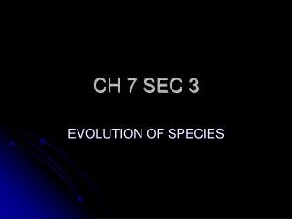 CH 7 SEC 3