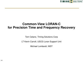 Common-View LORAN-C for Precision Time and Frequency Recovery