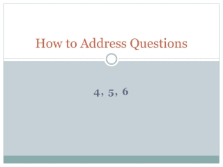 How to Address Questions