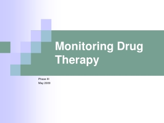 Monitoring Drug Therapy