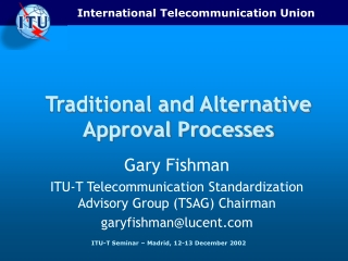 Traditional and Alternative Approval Processes