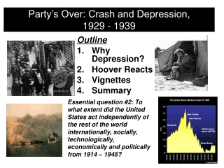 Party's Over: Crash and Depression,  1929 - 1939