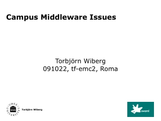 Campus Middleware Issues