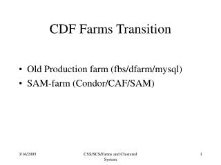 CDF Farms Transition
