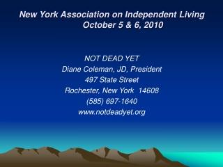 New York Association on Independent LivingOctober 5 & 6, 2010