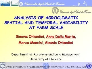 ANALYSIS OF AGROCLIMATIC  SPATIAL AND TEMPORAL VARIABILITY  AT FARM SCALE