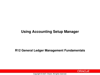 Using Accounting Setup Manager