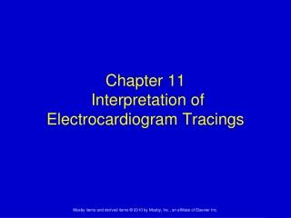 Chapter 11  Interpretation of Electrocardiogram Tracings